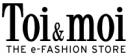 Toi&Moi - Ηλεκτρονικό κατάστημα